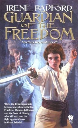 Book Cover Guardian of the Freedom (Merlin's Descendents, Book 5)