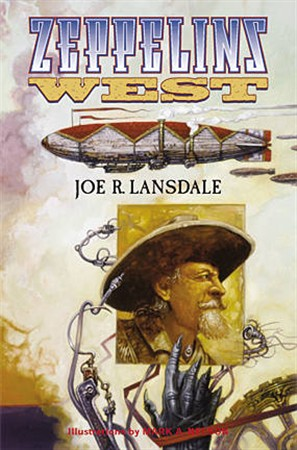 REVIEW:  Zepplins West by Joe R. Lansdale